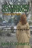 img - for The Consort Conspiracy (A Covington Family Mystery) (Convington Family Mystery) (Volume 1) book / textbook / text book