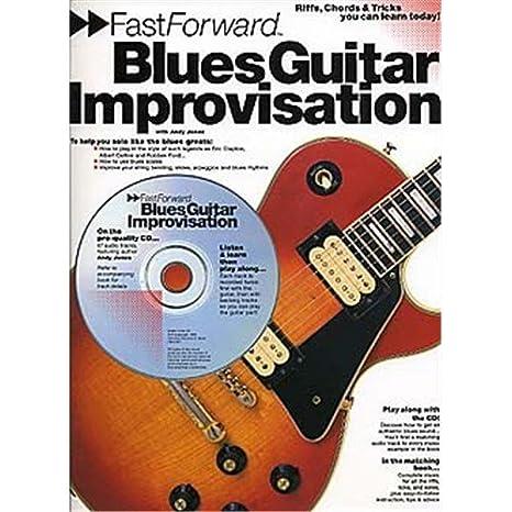 Fast Forward: Blues Guitar Improvisation. Partituras, CD para ...