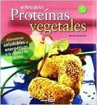El Libro De Las Proteínas Vegetales Salud y vida natural: Amazon.es: Montse Bradford