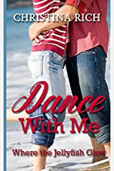 Dance With Me Where the Jellyfish Glow Paperback