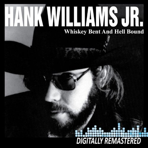 CD : Hank Williams Jr. - Whiskey Bent and Hell Bound [Remastered] (Remastered)