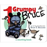 1 Grumpy Bruce: A Counting Board Book (Mother Bruce)