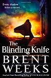"""""""The Blinding Knife (Lightbringer)"""" av Brent Weeks"""