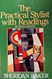 Practical Stylist with Readings, Sheridan Baker, 0060404523