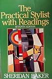 Practical Stylist with Readings, Sheridan Baker, 0060404523