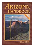 Arizona Traveller's Handbook, Bill Weir, 0918373093