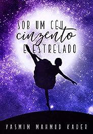 Sob um Céu Cinzento e Estrelado (livro único)