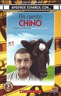 Cambridge Spanish Un Cuento Chino + CD (Aprende Espanol Con...)