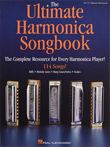 - The Ultimate Harmonica Songbook: The Complete Resource for Every Harmonica Player!
