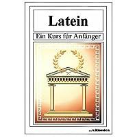 Latein: Ein Kurs für Anfänger