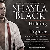 Holding on Tighter: Wicked Lovers Series, Book 12 | Shayla Black