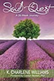 img - for Soul Quest: A 26-Week Journey book / textbook / text book
