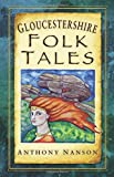 Gloucestershire Folk Tales (Folk Tales
