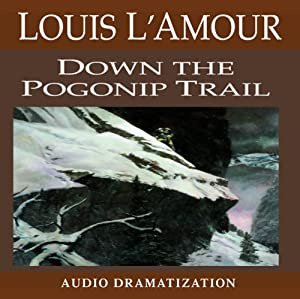 Down the Pogonip Trail Audiobook