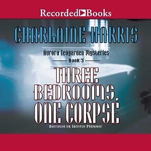 Three Bedrooms One Corpse An Aurora Teagarden Mystery Book 3 Audible Audio