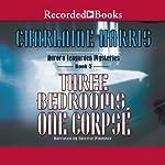 Three Bedrooms, One Corpse: An Aurora Teagarden Mystery, Book 3   Charlaine Harris