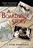 Front cover for the book A Boardwalk Story by J. Louis Yampolsky