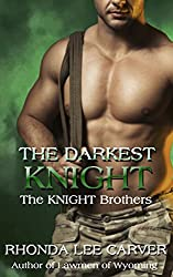 The Darkest Knight (The KNIGHT Brothers Book 3)
