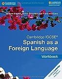 Cambridge IGCSE® Spanish as a Foreign Language Workbook (Cambridge International IGCSE) (Spanish Edition)