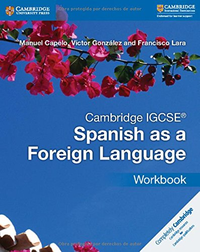 Cambridge IGCSE® Spanish as a Foreign Language Workbook (Cambridge International IGCSE) (Spanish Edition) by Cambridge Univ Ed