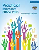 Practical Microsoft Office 2013 (with CD-ROM) (New Perspectives)