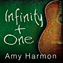 Infinity + One Audiobook by Amy Harmon Narrated by Tavia Gilbert