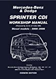 Mercedes Benz & Dodge  Sprinter CDI 2000-2006 Owners Workshop Manual