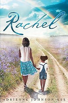 Rachel by [Johnson-Lee, Adrienne]