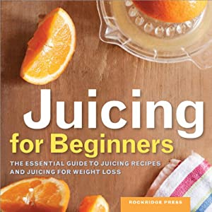 Juicing for Beginners Audiobook