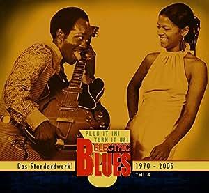 Vol. 4 - Electric Blues 1970-2005 (Deutsch)
