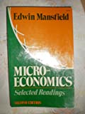 Micro-Economics : Selected Readings, Edwin Mansfield, 0393092534