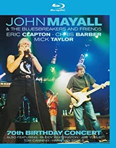 John Mayall & The Bluesbreakers and Friends: 70th Birthday Concert [Blu-ray]
