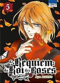 Le Requiem du Roi des roses, tome 5 par Aya Kanno