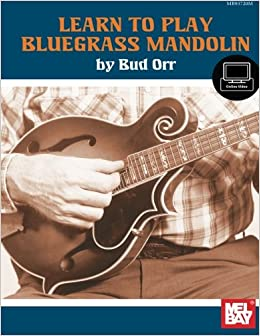 ''INSTALL'' Learn To Play Bluegrass Mandolin. BTWIN focused tenia couples Swart because cancela