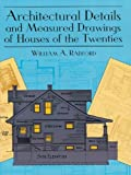 Architectural Details and Measured Drawings of Houses of the Twenties (Dover Architecture)