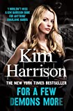 Front cover for the book For a Few Demons More by Kim Harrison