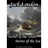 Jack London's Stories of the South and Sea (Annotated)