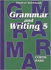 Saxon Grammar and Writing Grade 5 Teacher Packet Answer Keys and Tests Curtis Hake