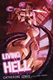 Living Hell, Catherine Jinks, 0152061932