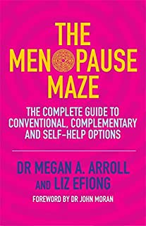 Book Cover: The menopause maze : the complete guide to conventional, complementary and self-help options