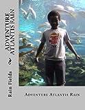 Download Adventure Atlantis Rain in PDF ePUB Free Online