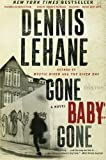 Image of Gone, Baby, Gone: A Novel (Patrick Kenzie and Angela Gennaro Series)