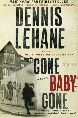 Books : Gone, Baby, Gone: A Novel (Patrick Kenzie and Angela Gennaro Series)