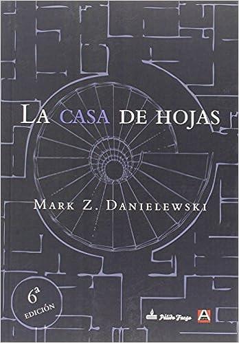 La casa de hojas - Mark Z. Danielewski