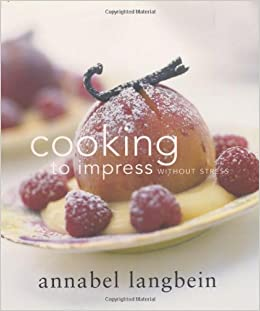 Cooking to impress without stress annabel langbein 9781558687721 cooking to impress without stress annabel langbein 9781558687721 amazon books forumfinder Choice Image