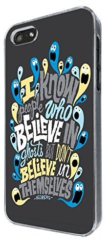 327 - Christian Quote i know people belive in Ghosts Design iphone 5 5S Coque Fashion Trend Case Coque Protection Cover plastique et métal
