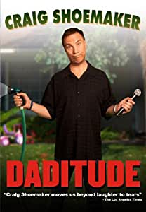 Craig Shoemaker - Daditude
