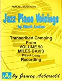 jazz piano voicings transcribed comping from volume 50 miles davis play a long recording