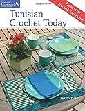 Tunisian Crochet Today, Sheryl Thies, 1604685018