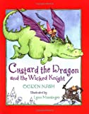 Custard the Dragon and the Wicked Knight, Ogden Nash, 0316599050